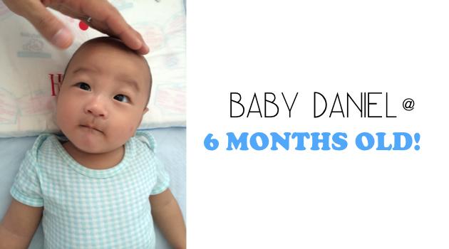 Daniel at 6 months